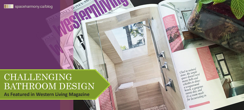 Challenging Bathroom Design – As Featured in Western Living Magazine