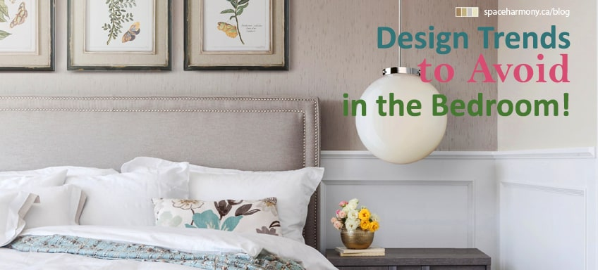Design trends to avoid in the bedroom space harmony - Decorating trends to avoid ...